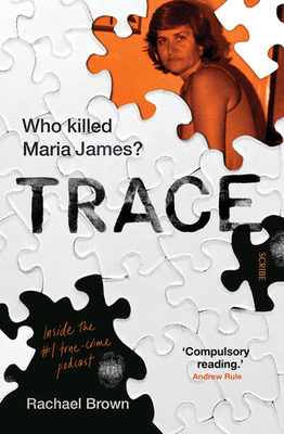 Trace: who killed Maria James? / by Rachael Brown