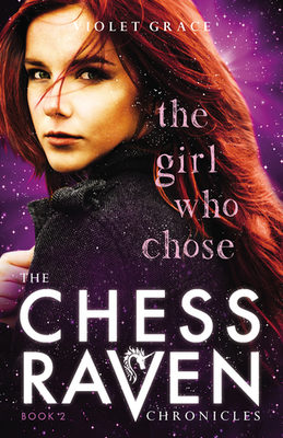 The girl who chose by Violet Grace