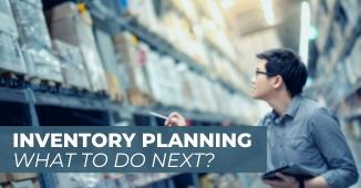 Inventory Planning | What to Do Next