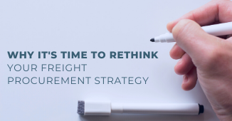 Why it's time to rethink your freight procurement strategy
