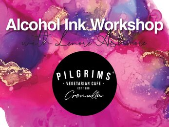 Alcohol Ink Workshop Pilgrims